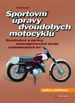 Sportovní úpravy dvoudobých motocyklů - Pavel Husák