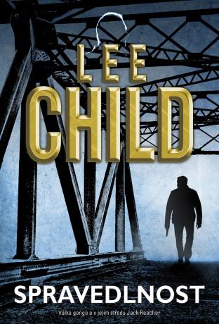 Spravedlnost - Lee Child - e-kniha