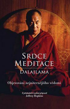 ANAG Srdce meditace – Objevování nejniternějšího vědomí - Jeho Svatost Dalajláma
