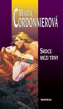 Srdce mezi trny - Marie Cordonnierová