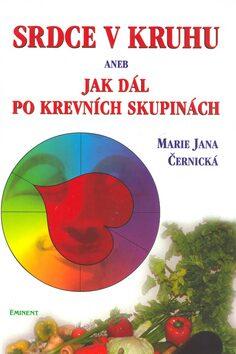 Srdce v kruhu - Marie Jana Černická