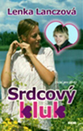 Srdcový kluk - Lenka Lanczová