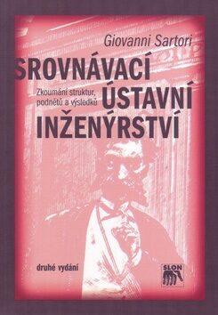 Srovnávací ústavní inženýrství - Giovanni Sartori