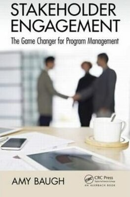 Stakeholder Engagement : The Game Changer for Program Management - Baugh Amy