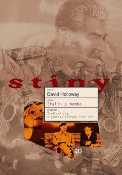 Stalin a bomba - David Holloway