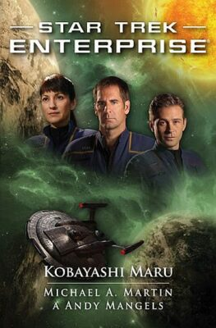 Kobayashi Maru - Mangels Andy, Michael A. Martin