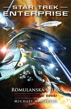 Star Trek: Romulanská válka 2 - Michael A. Martin