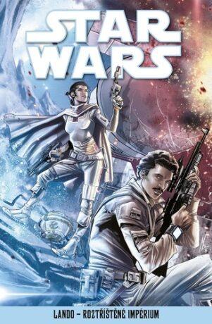 Star Wars - Lando - Roztříštěné Impérium - kolektiv