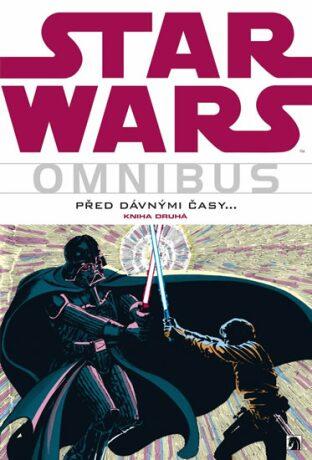 Star Wars: Před dávnými časy... 2 - Goodwin  Archie