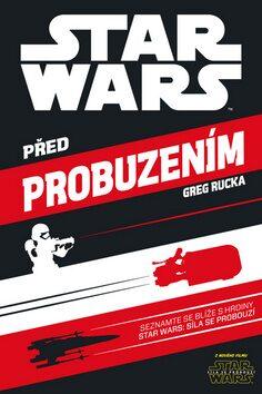 Star Wars - Před probuzením - Greg Rucka
