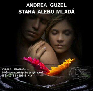 Stará alebo mladá - Andrea Guzel