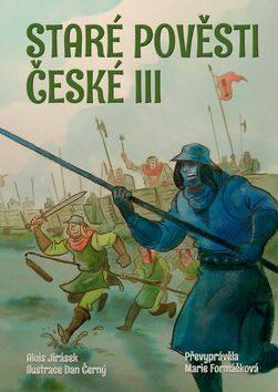 Staré pověsti české III. - Kolektiv