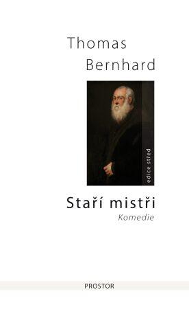 Staří mistři - Thomas Bernhard