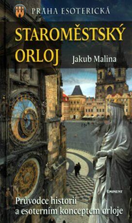 Staroměstský orloj - Jakub Malina