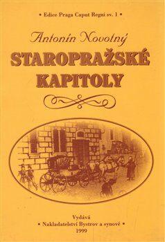 Staropražské kapitoly - Antonín Novotný