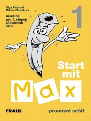 Start mit Max 1 - pracovní sešit - Olga Fišarová, Milena Zbranková