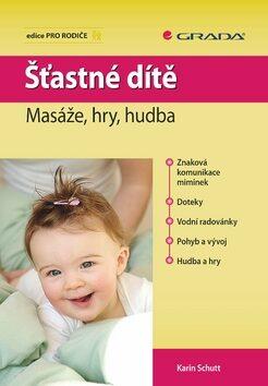 Šťastné dítě - Karin Schuttová