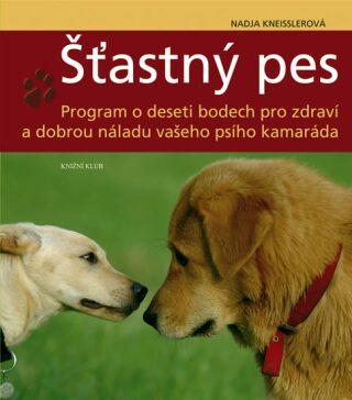 Šťastný pes - Kneisslerová Nadja