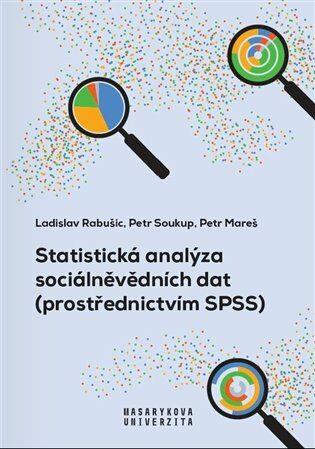 Statistická analýza sociálněvědních dat (prostřednictvím SPSS) - Kolektiv