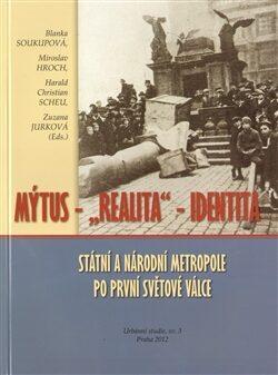 Státní a národní metropole po první světové válce - Kolektiv