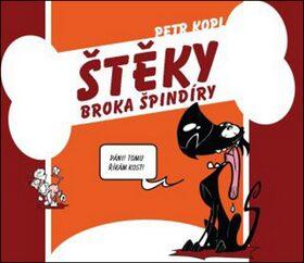 Štěky Broka Špindíry - Petr Kopl