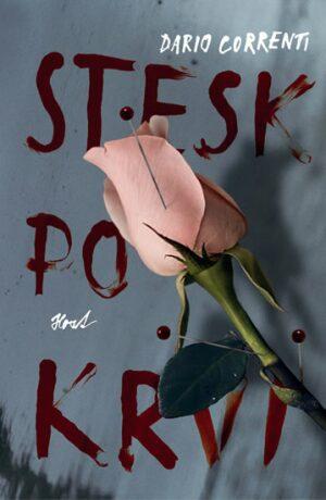 Stesk po krvi - Dario Correnti