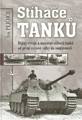 Stíhače tanků - Ivo Pejčoch