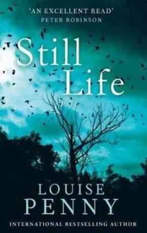 Still Life - Louise Pennyová