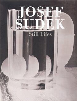 Still Lifes - Josef Sudek