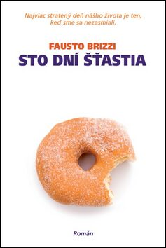 Sto dní šťastia - Fausto Brizzi