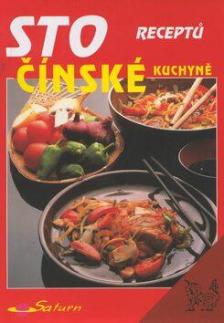 Sto receptů čínské kuchyně - Karel Koudelka