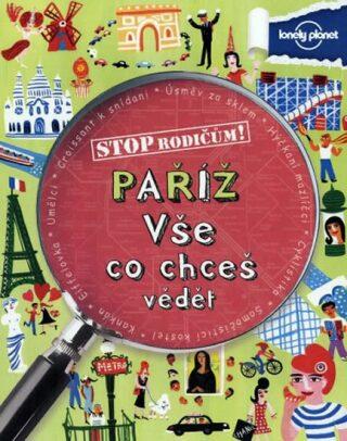 Paříž Vše co chceš vědět - neuveden