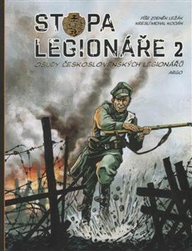 Stopa legionáře II. - Zdeněk Ležák, Michal Kocián