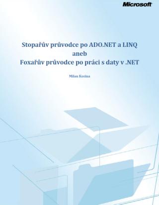 Stopařův průvodce po ADO.NET a LINQ - Milan Kosina