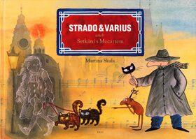 Strado & Varius aneb Setkání s Mozartem - Martina Skala