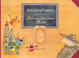 Strado a Varius ve škole Johanna Sebastiana Bacha - Martina Skala