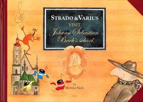 Strado & Varius Visit Johann Sebastian Bach´s school - Martina Skala