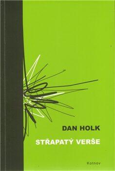 Střapatý verše - Vojtěch Otčenášek, Dan Holk