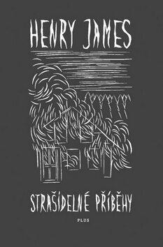 Strašidelné příběhy - Henry James