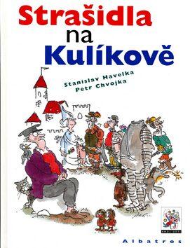 Strašidla na Kulíkově - Stanislav Havelka