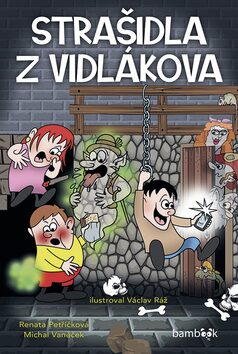 Strašidla z Vidlákova - Kolektiv