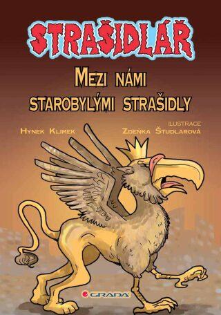 Strašidlář - Mezi námi starobylými strašidly - Hynek Klimek, Zdeňka Študlarová