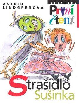 Strašidlo Sušinka - Astrid Lindgrenová