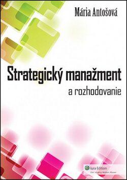 Strategický manažment - Mária Antošová