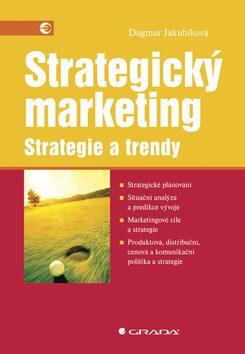 Strategický marketing - Dagmar Jakubíková