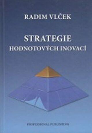 Strategie hodnotových inovací - Radim Vlček