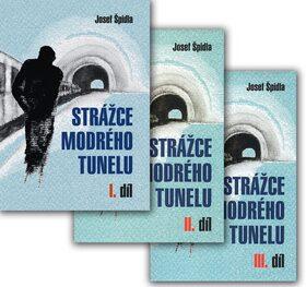 Strážce modrého tunelu Komplet 3ks - Josef Špidla