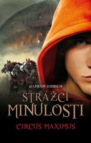 Strážci minulosti - Cirkus Maximus - Damian Dibben