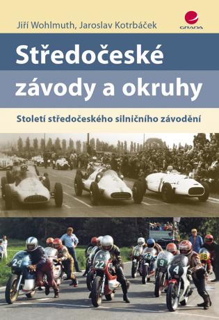 Středočeské závody a okruhy - Jiří Wohlmuth, Jaroslav Kotrbáček