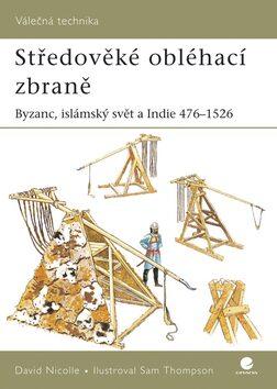 Středověké obléhací zbraně - David Nicolle